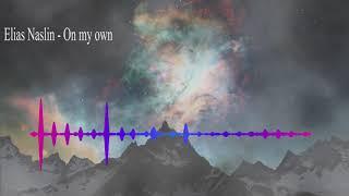 Elias Naslin- On my own - Nightcore remix