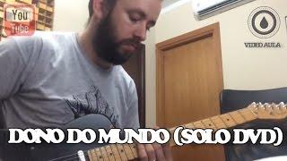Fernandinho - Dono do mundo -Solo versão DVD