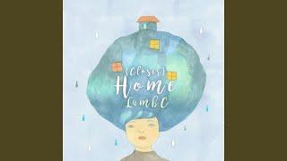 Home (Closer)