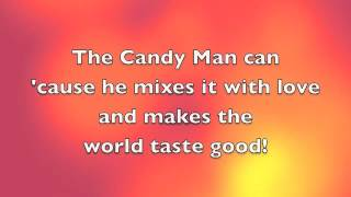 The Candy Man w/ lyrics