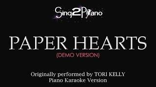 Paper Hearts (Piano Karaoke Demo) Tori Kelly