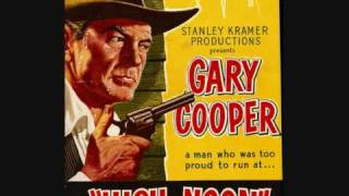 High Noon Theme (Dimitri Tiomkin & Ned Washington)