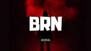 AViVA - BRN [ Lyrics ]