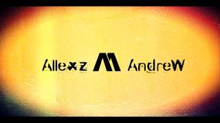 Allexz /\\ Λndrew - Seventh Mix [FULL SCREEN EDIT]