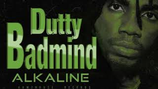 Alkaline - Dutty Badmind(products by armzhouse record 2018 Sept