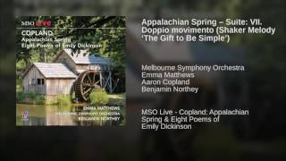 Appalachian Spring – Suite: VII. Doppio movimento (Shaker Melody 'The Gift to Be Simple')