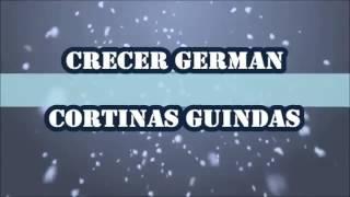 Cortinas guindas Crecer German - Letra