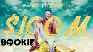 Bookie - $100M [Wrath Of The Gods Riddim] February 2017
