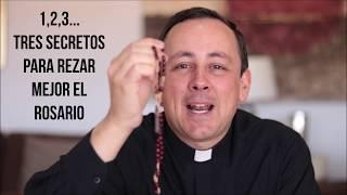 ¡3 secretos para rezar mejor el Rosario!
