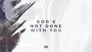 Tauren Wells - God's Not Done With You (Audio)