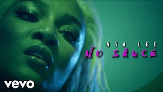 Nya Lee - No Sauce