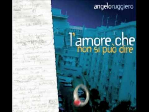 Lamore Che de Angelo Ruggiero Letra y Video