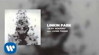 In My Remains - Linkin Park (Living Things)