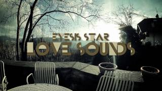 Eyesis Star - Love Sounds (Official Video)
