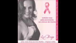 Lis Braga - Outubro Rosa pela Prevenção ao Câncer de Mama - Show das Poderosas (Prepara)