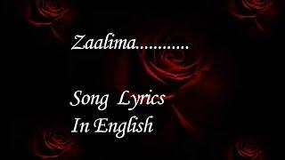 Zaalima Song Lyrics Meaning In English
