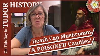 September 25 - A pope, death cap mushrooms and poisoned candles