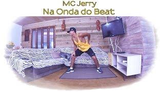 MC Jerry - Na onda do Beat   Coreografia   Prof. Brown Andrade
