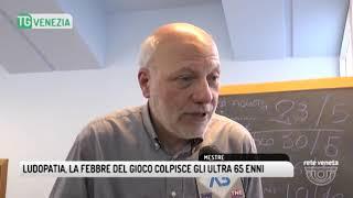 TG VENEZIA (08/05/2018) - LUDOPATIA, LA FEBBRE DEL GIOCO COLPISCE GLI ULTRA 65 ENNI