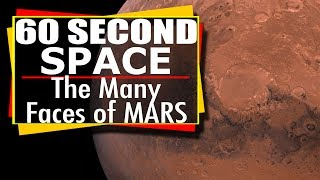 60 Second Space: The Many Faces of Mars - Mars Reconnaissance Orbiter MRO