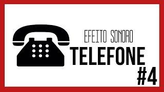 Efeito Sonoro - Telefone (Toque/Chamando) #4