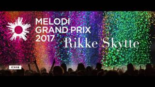 Color My World-Rikke Skytte. Melodi Grand Prix 2017