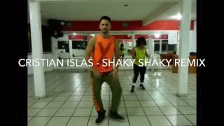 Cristian Islas - Shaky Shaky Remix