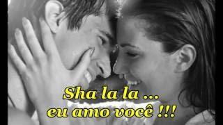 Sha la la... I Need you - LEGENDADO