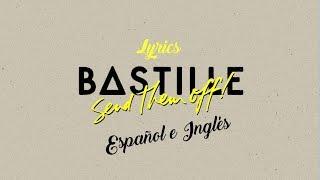 Bastille-Send them off! (Lyrics español e ingles)
