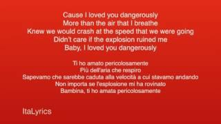 Dangerously - Charlie Puth - Lyrics + Traduzione - ItaLyrics
