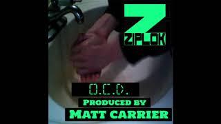 Ziplok - Break Her Off prod. by @realMattCarrier - O.C.D.