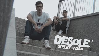 Giovane Feddini (feat. Shine) -  Desolè - Street video [Prod. by Simoo]