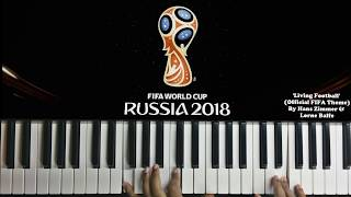 FIFA World Cup 2018 - Intro/TV Opening Theme - Hans Zimmer  ( Piano Cover )