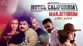 Hotel California Malayalam Movie   Manjuthirum Lyric Video   Vijay Yesudas   Shaan Rahman   Official width=