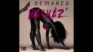 Demarco - Backaz (Raw) || October 2016 ||