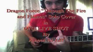 "Dragon Force ""Through the Fire and Flames"" Solo Cover (One Shot)"