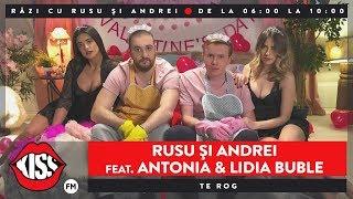 Rusu și Andrei feat. Antonia & Lidia Buble - Te rog