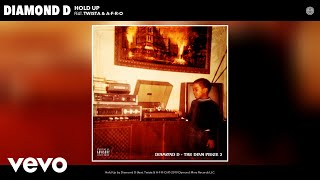 Diamond D - Hold Up (Audio) ft. Twista, A-F-R-O