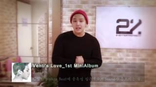 [Venti(벤티)] 미니앨범 Venti's love 소개 영상