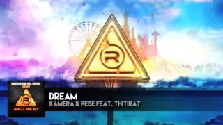 Dream (ฝัน) - Kamera & PeBe feat. Thitirat [OFFICIAL AUDIO]