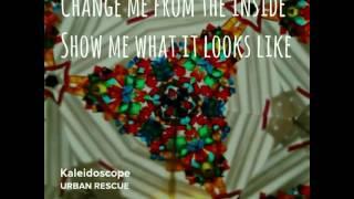 Kaleidoscope - Urban Rescue