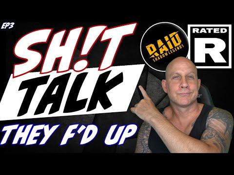 Sh!t talk ep3 Raid done F'd up AGAIN! Raid Shadow Legends