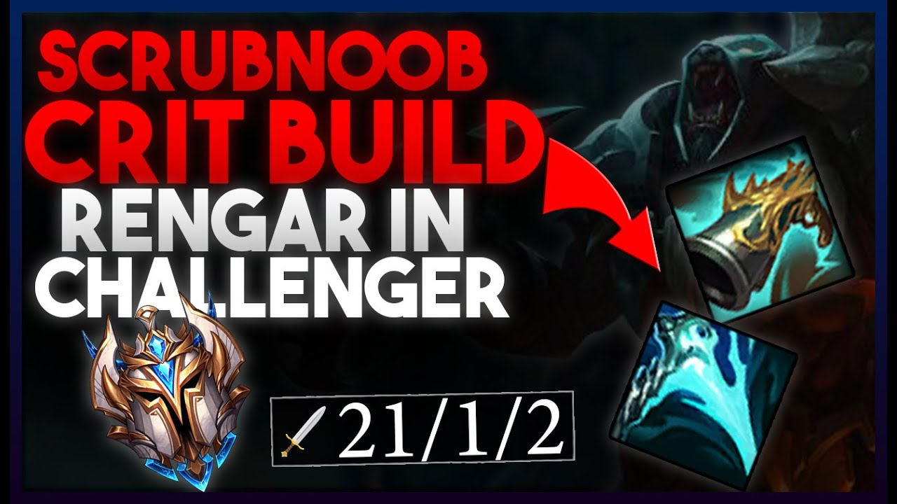 ScrubNoob	 - ScrubNoob l Current Best Rengar Build - 21 kills Challenger Gameplay with Commentary