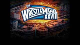WWE Wrestlemania 28 Theme Song full