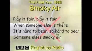 the anti-smoking song Smoky Air