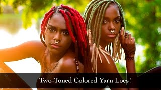 Two-Toned Colored Yarn Locs!