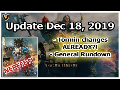 RAID Shadow Legends | Update Dec 18, 2019 | Tormin Changes Incoming? General Rundown