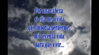 Carlos Gardel - Por una cabeza (con lyrics / Letra)