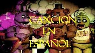 Five Nights At Freddy's Cancion en Español con letra