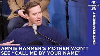 "Find out why Armie Hammer's Mom refuses to see ""Call Me by Your Name"""